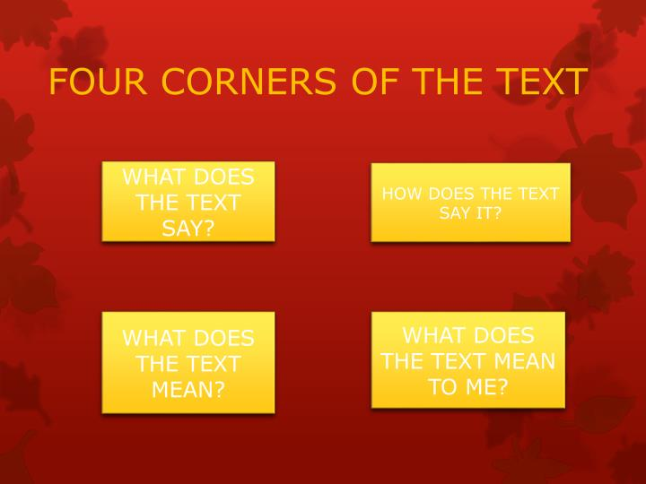 FOUR CORNERS OF THE TEXT