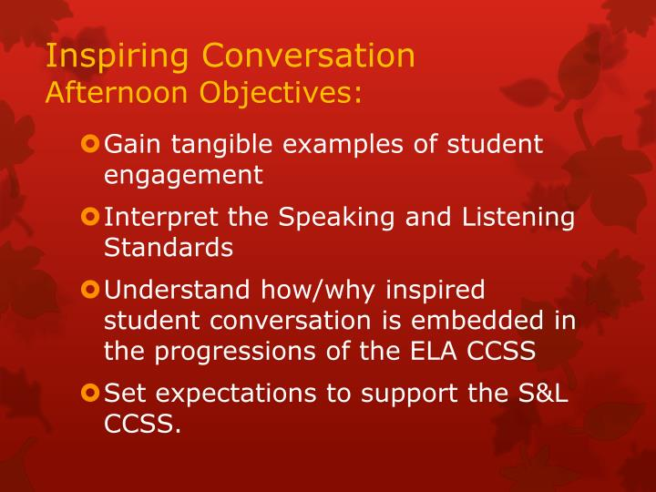 Inspiring conversation afternoon objectives