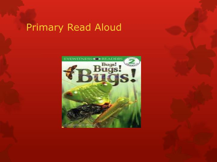 Primary Read Aloud