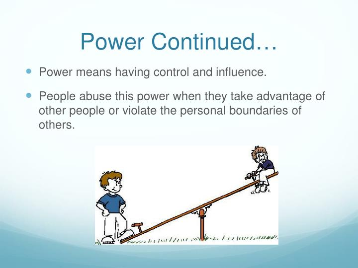 Power Continued…
