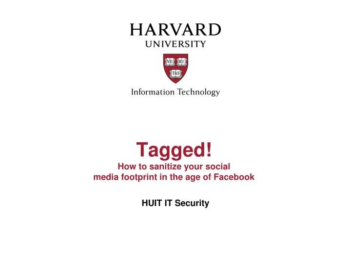 tagged how to sanitize your social media footprint in the age of facebook n.