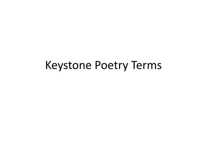 keystone poetry terms n.