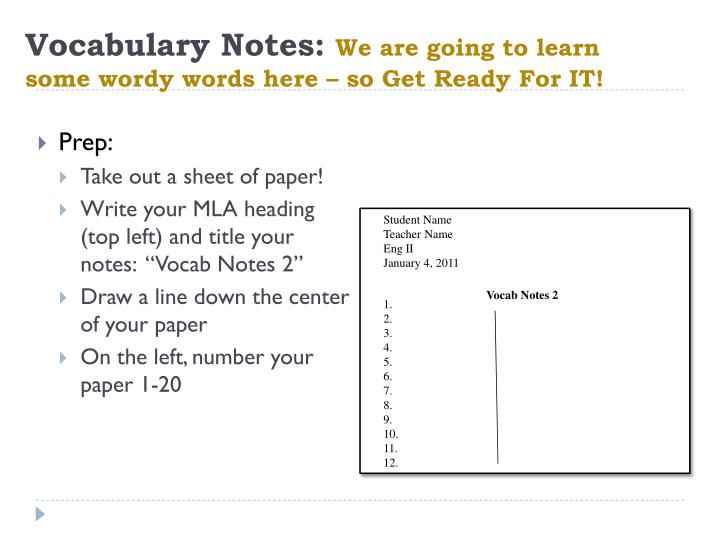 vocabulary notes we are going to learn some wordy words here so get ready for it n.
