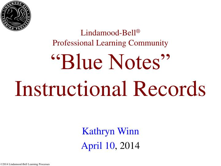 lindamood bell professional learning community blue notes instructional records n.