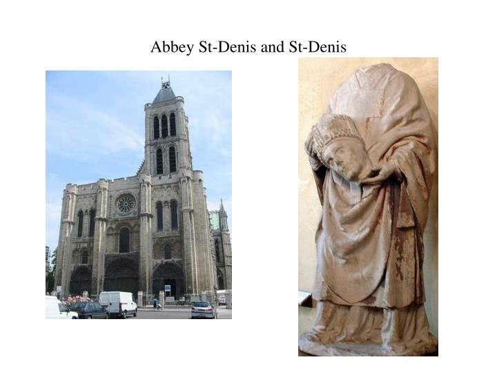 Abbey St-Denis and St-Denis
