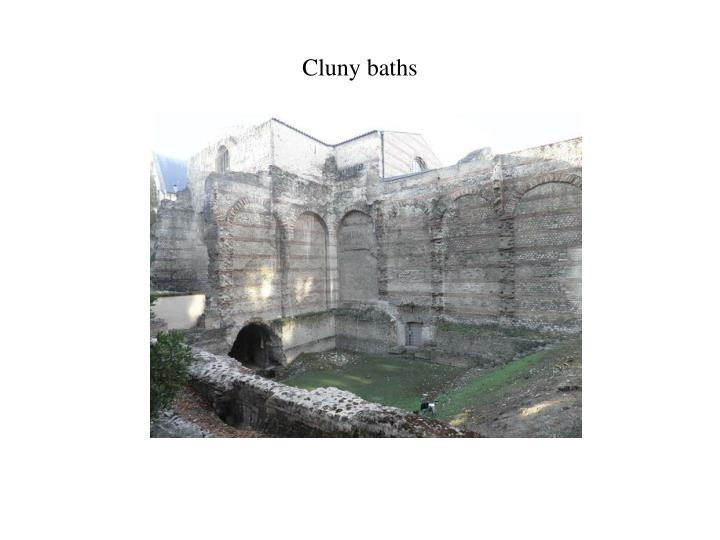 Cluny baths