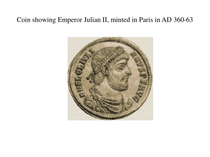 Coin showing Emperor Julian II, minted in Paris in AD 360-63