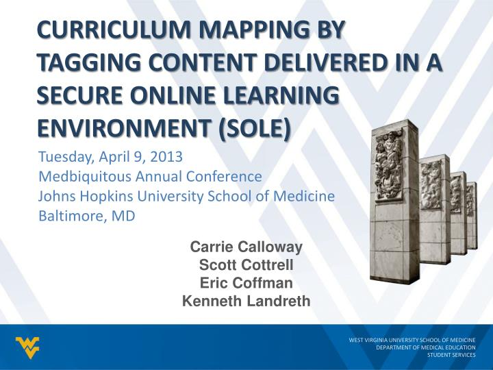 curriculum mapping by tagging content delivered in a secure online learning environment sole n.