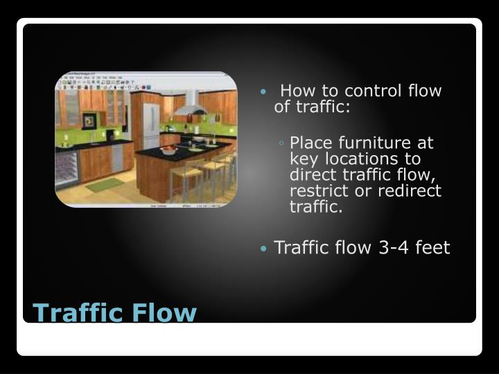 How to control flow of traffic: