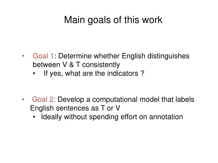 Main goals of this work