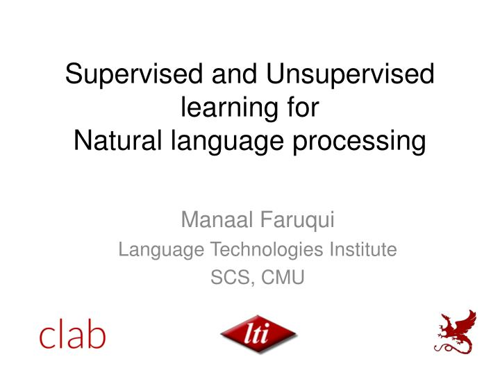 supervised and unsupervised learning for natural language processing n.