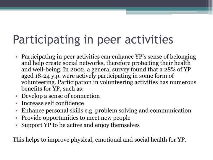 Participating in peer activities