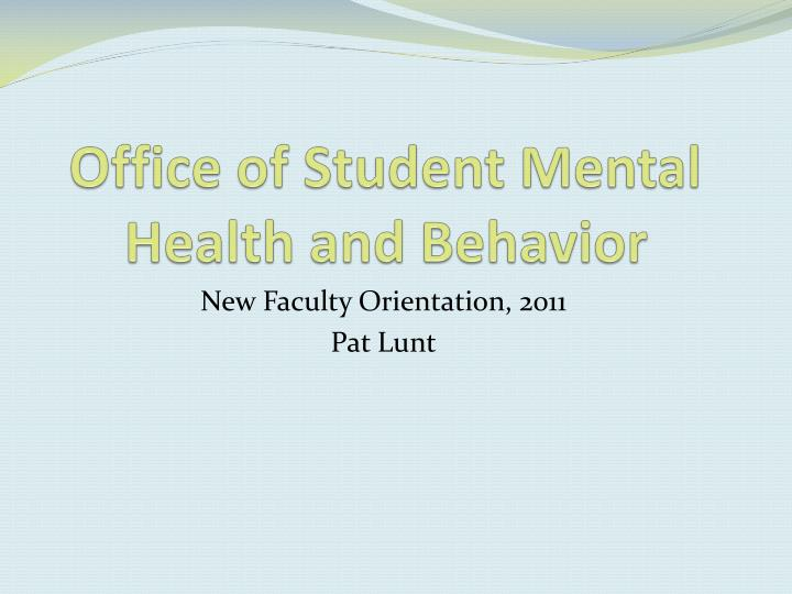 office of student mental health and behavior n.