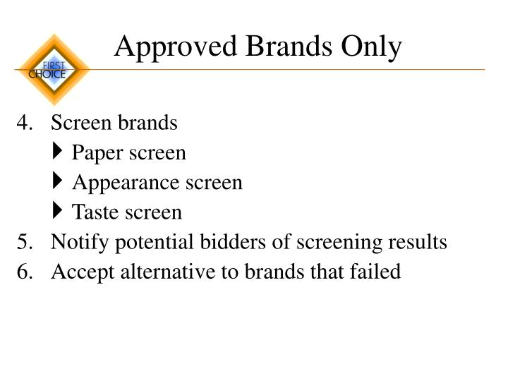 Approved Brands Only