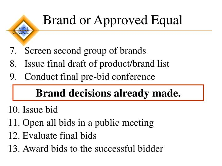 Brand or Approved Equal