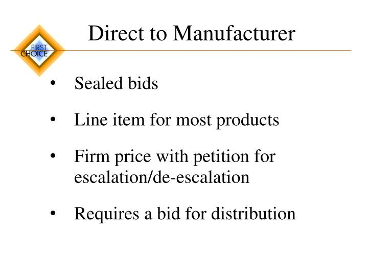 Direct to Manufacturer