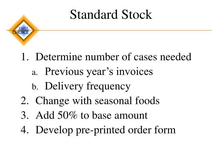 Standard Stock