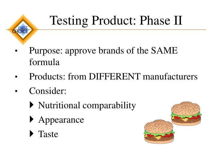 Testing Product: Phase II