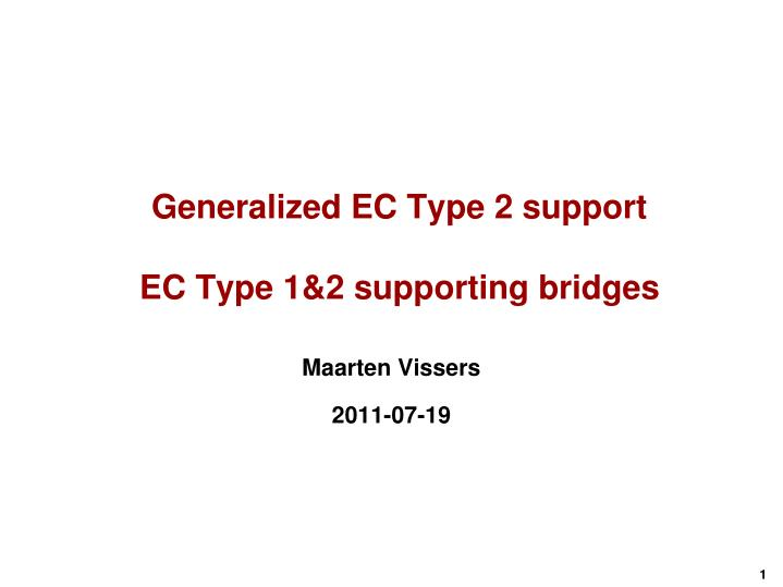 generalized ec type 2 support ec type 1 2 supporting bridges n.