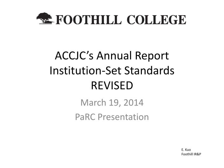 accjc s annual report institution set standards revised n.