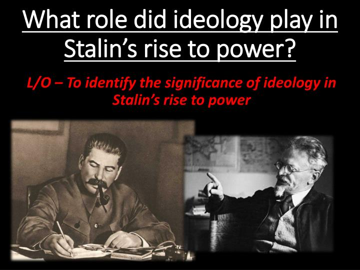 stalin's rise to power and his However, trotsky kept silent and stalin's allies, kamenev and zinoviev, came to his defense stalin retained his post as general secretary the following year, 1924, marks the beginning of stalin's rise to power.