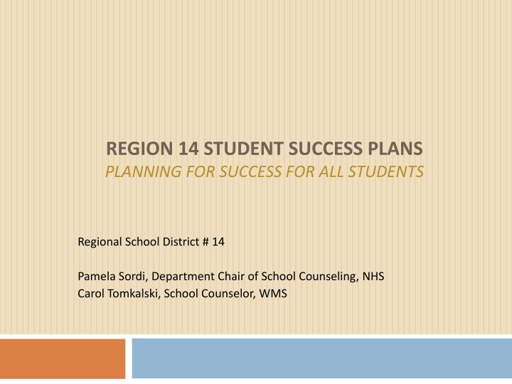 Region 14 student success plans planning for success for all students