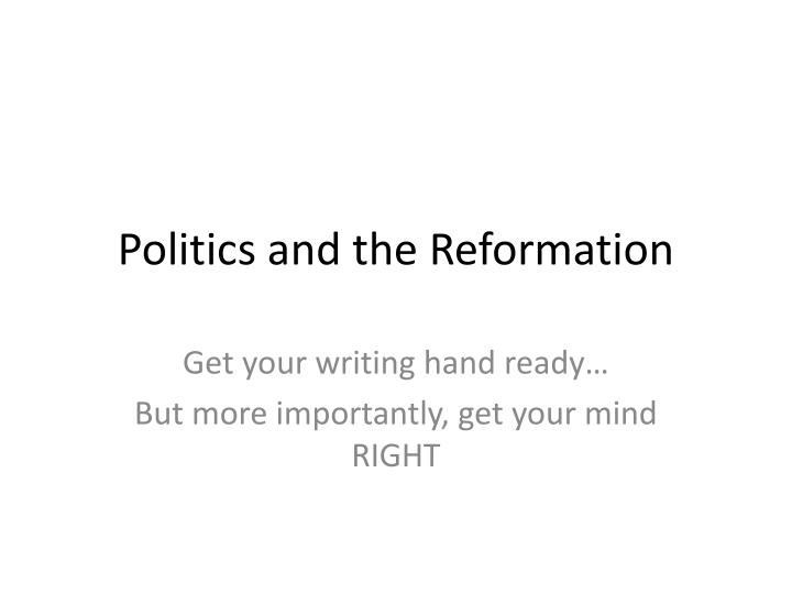 politics and the reformation n.