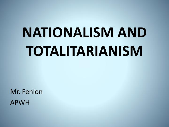 nationalism and totalitarianism n.