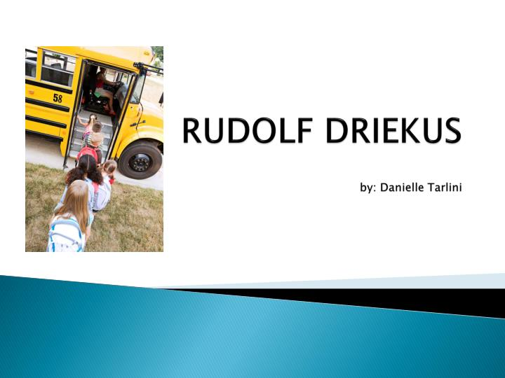 rudolf driekus by danielle tarlini n.