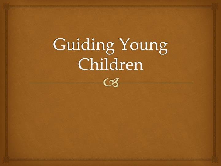 guiding young children n.