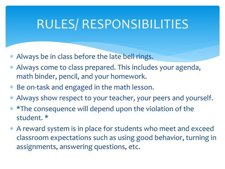 Rules responsibilities