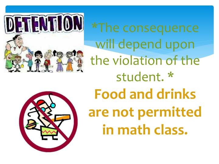 *The consequence will depend upon the violation of the student.