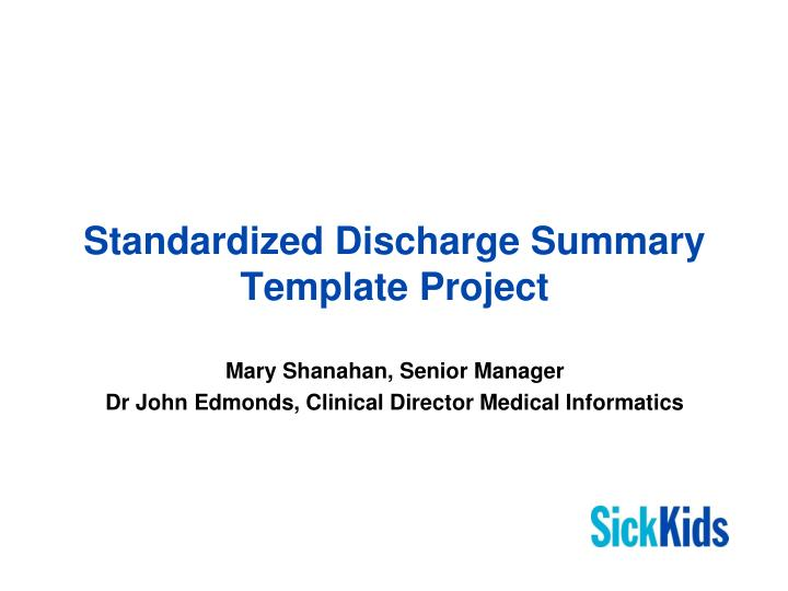 Ppt  Standardized Discharge Summary Template Project Powerpoint