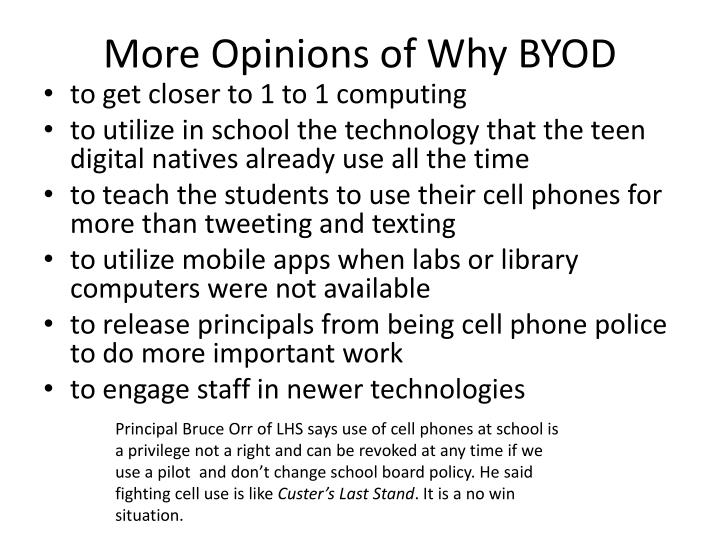 More opinions of why byod