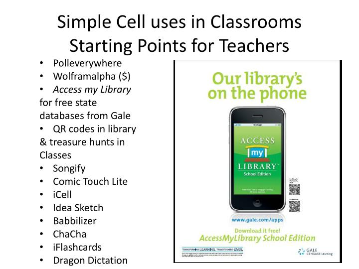 Simple Cell uses in Classrooms
