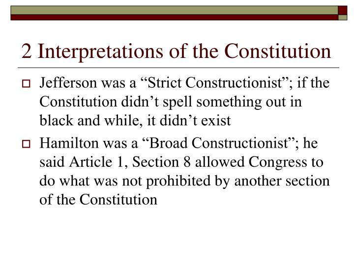 2 Interpretations of the Constitution