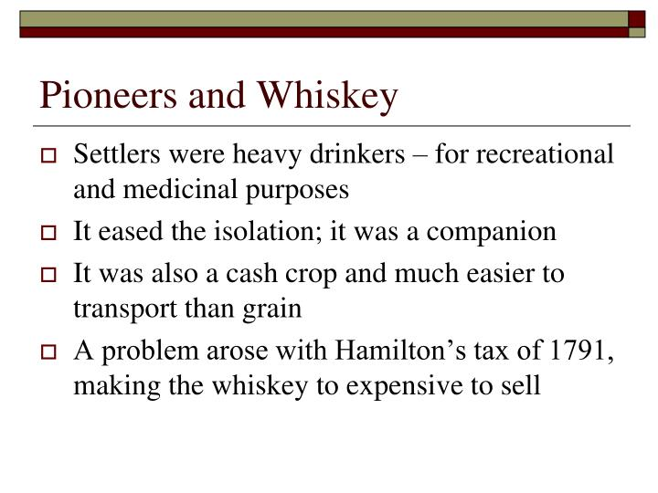 Pioneers and Whiskey