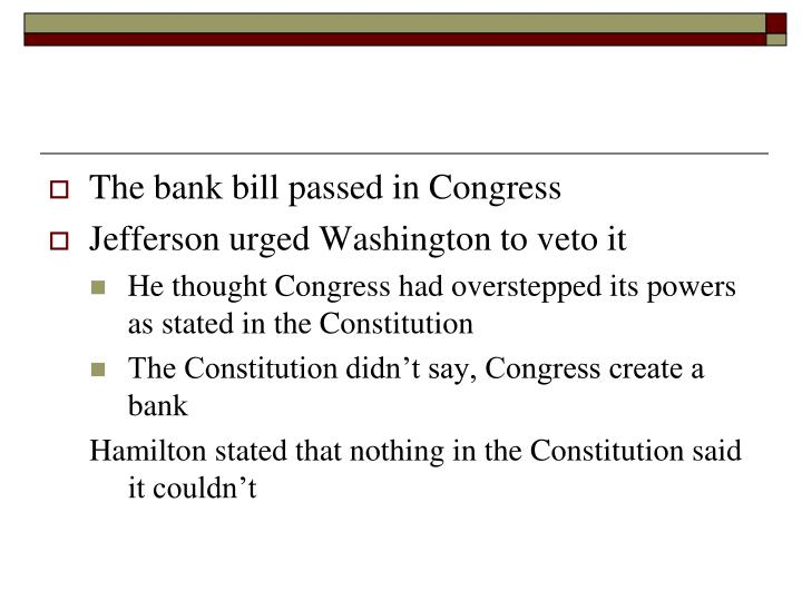 The bank bill passed in Congress