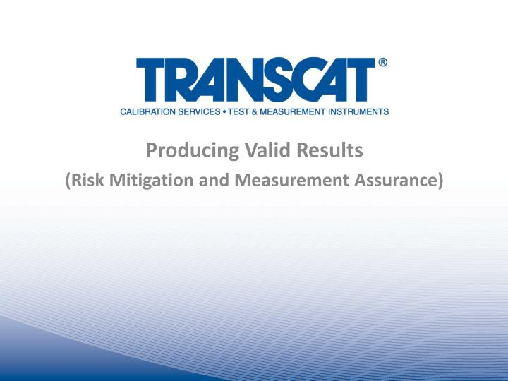producing valid results risk mitigation and measurement assurance n.