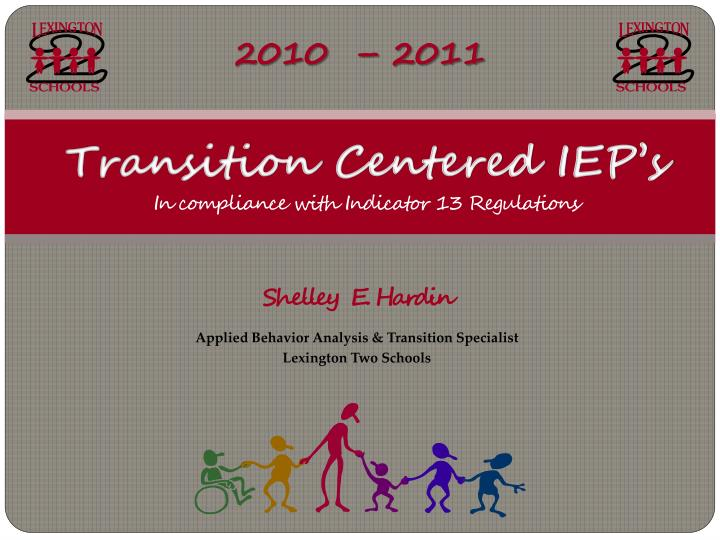transition centered iep s in compliance with indicator 13 regulations n.