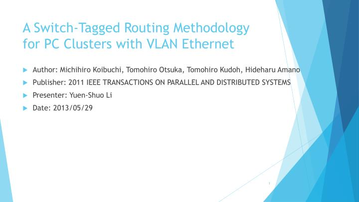 a switch tagged routing methodology for pc clusters with vlan ethernet n.