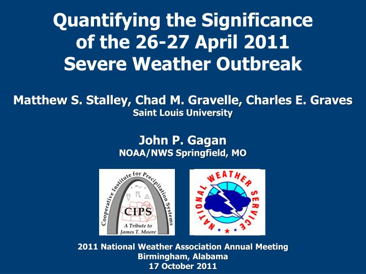 quantifying the significance of the 26 27 april 2011 severe weather outbreak