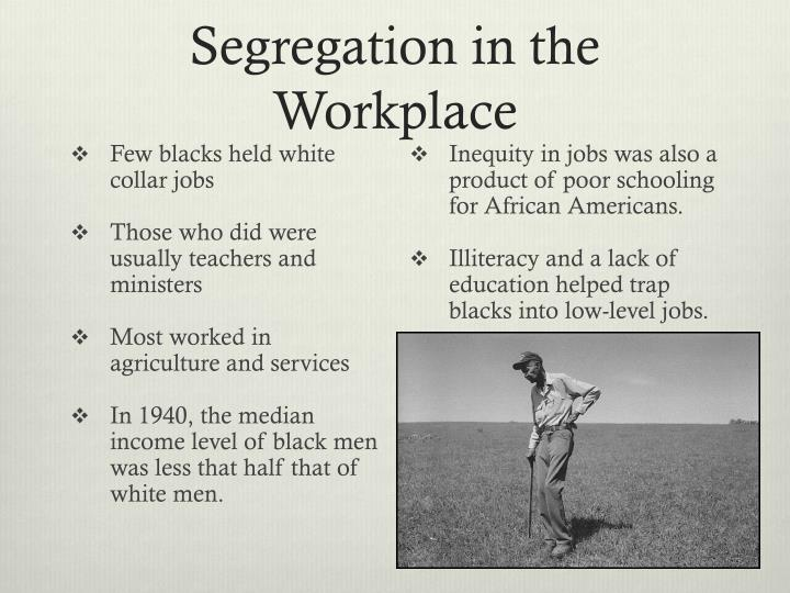 Segregation in the Workplace