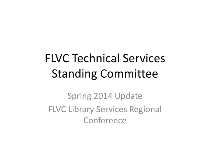 flvc technical services standing committee n.