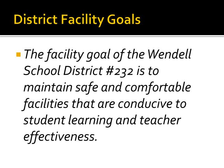 district facility goals n.