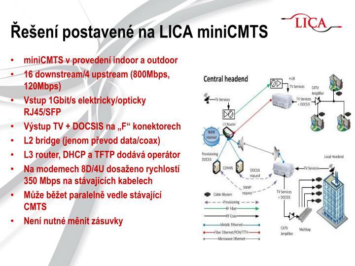 Řešení postavené na LICA miniCMTS