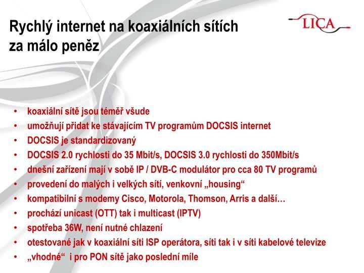 Rychlý internet na koaxiálních sítích za málo peněz