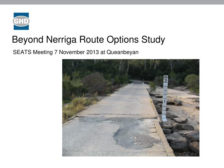 beyond nerriga route options study n.