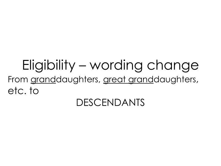 Eligibility – wording change