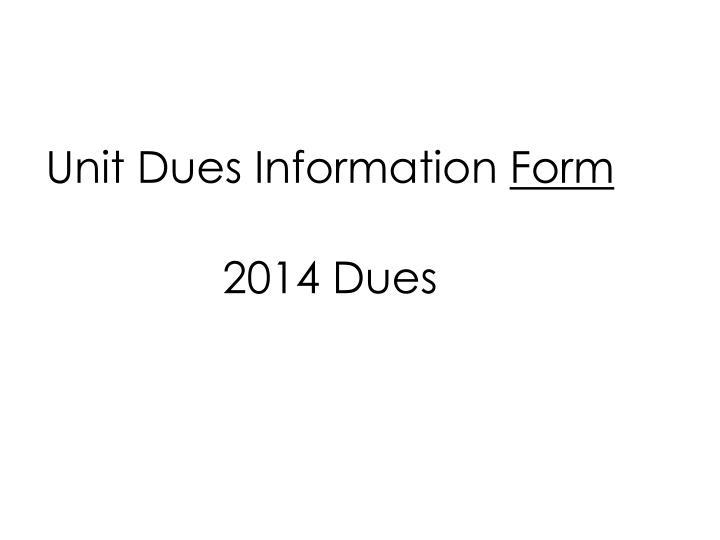 Unit Dues Information